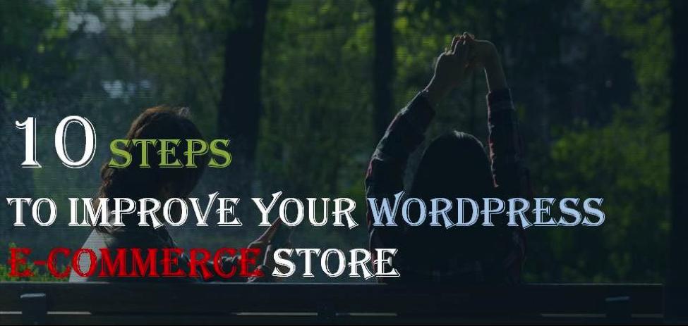 10-steps-to-improve-wordpress-ecommerce-store
