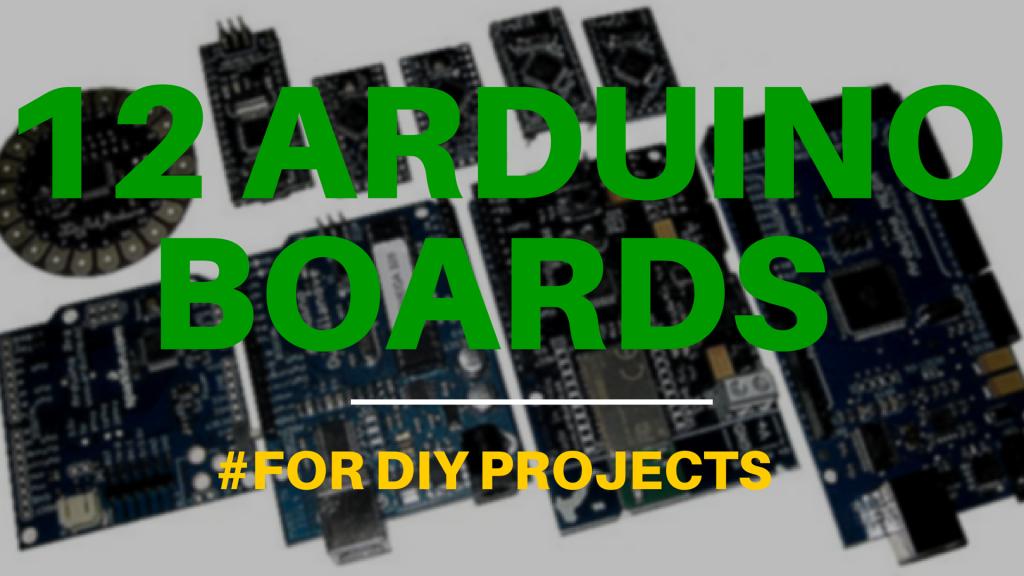 12 Arduino Boards