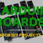 12 Arduino Boards For DIY Projects