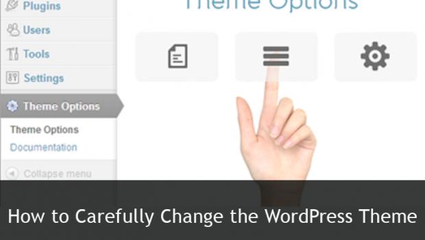 how-to=carefully-change-the-wordpress-theme