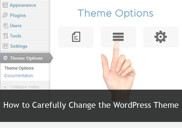 how-to=carefully-change-the-wordpress-theme