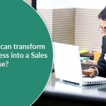 How CRM can transform your business into a Sales Powerhouse?