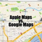 Google vs. Apple: Which Maps App Should You be Using?