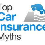 Car Insurance Myths That Prevent You from Realizing the Potential of Your Policy