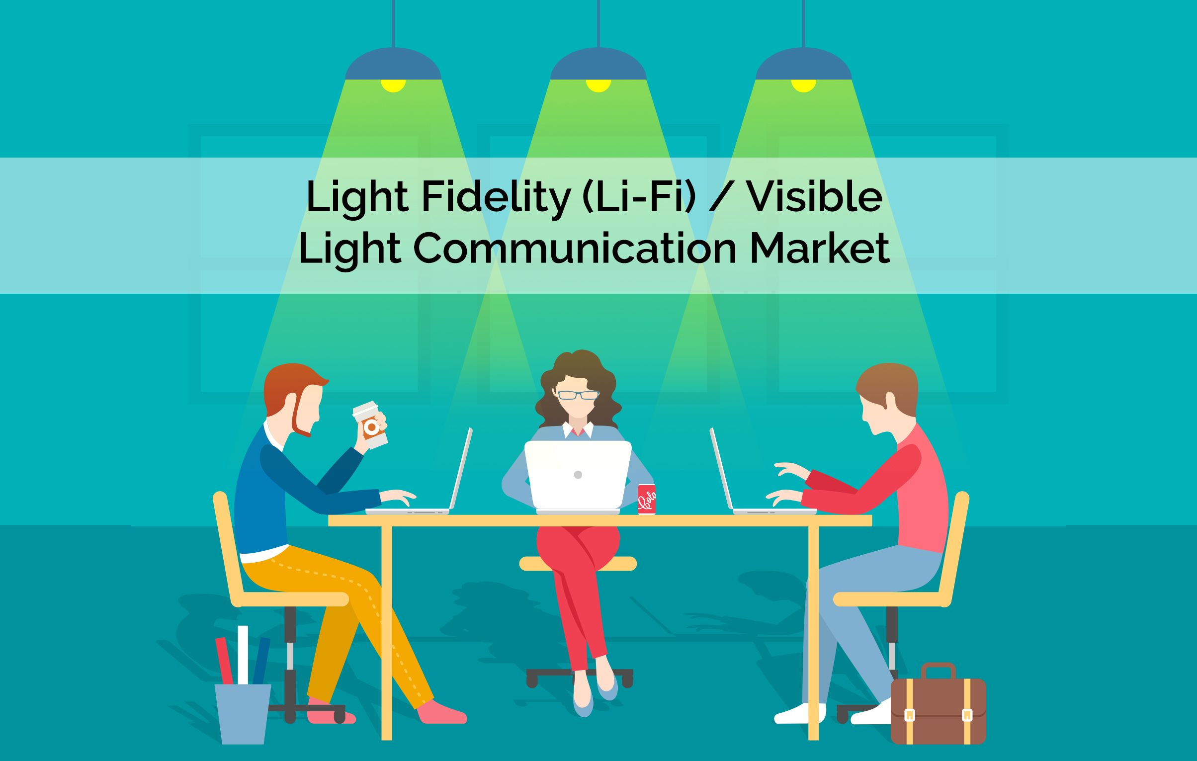 51f6d044ed80 Light Fidelity (Li-Fi)/Visible Light Communication Market to Reach $115  Billion, Globally, by 2022