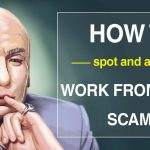 "An article examining common ""work from home"" scams and how to avoid them"