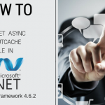 How to use ASP.NET Async OutputCache Module in .NET Framework 4.6.2?