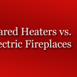 Infrared Heaters Vs Electric Fireplace – Which One Is Good For You?