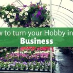 Advice about turning your hobby into a successful business
