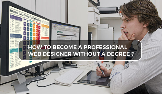 how to become a professional web designer without a degree