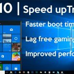 7 Tips For Optimising Windows 10 Experience