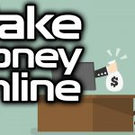 Some Tried and Tested Methods of Earning Quick Money Online — Tips You Cannot Ignore!