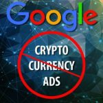 Google and Facebook ban cryptocurrency ads: Will it's era end before the beginning?