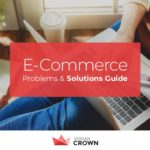 E-Commerce Problems And Solutions Guide [Infographic]