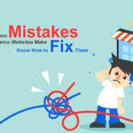 5 Common Mistakes Ecommerce Websites Make – Know How to Fix Them