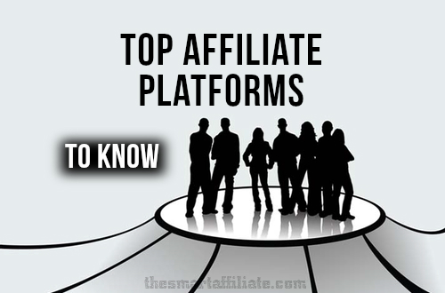 https://thesmartaffiliate.com/wp-content/uploads/2014/11/top-affiliate-platforms.jpg