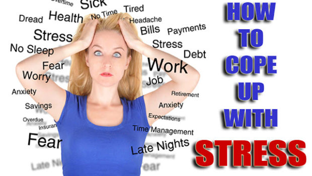 Stress and How to Cope With It