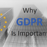 Why GDPR Is Important Even For Businesses outside the EU