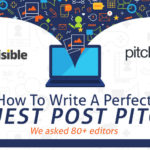 Writing the Perfect Guest Post Pitch [Infographic]