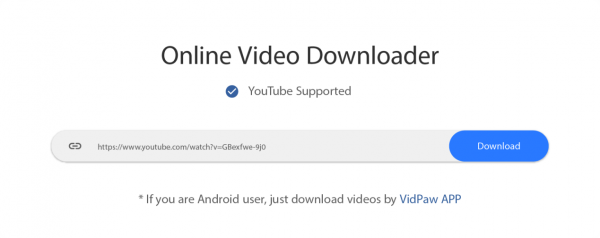 Use VidPaw to Download YouTube Videos