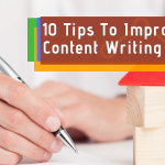 10 Tips To Improve Your Content Writing Skills