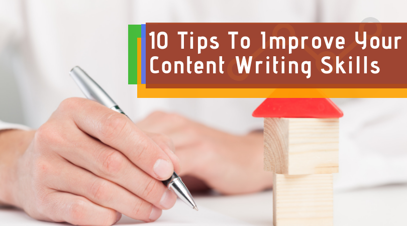10 Tips To Improve Your Content Writing Skills | Techno FAQ