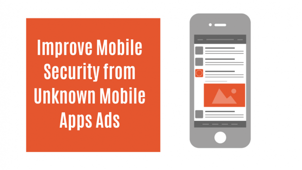 C:\Users\shivam computer\Desktop\Improve Mobile Security from Unknown Mobile Apps Ads(2).png