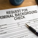 Why Would Someone Do a Background Check on You?