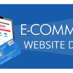 Effective Tips to Find an E-commerce Website Design Company Perfect for Your Business