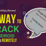 TheWiSpy [Review]: Best Way to Track Android Phones Remotely